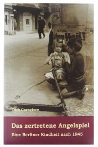 Titelbild, Dirk Cornelsen: Das zertretene Angelspiel